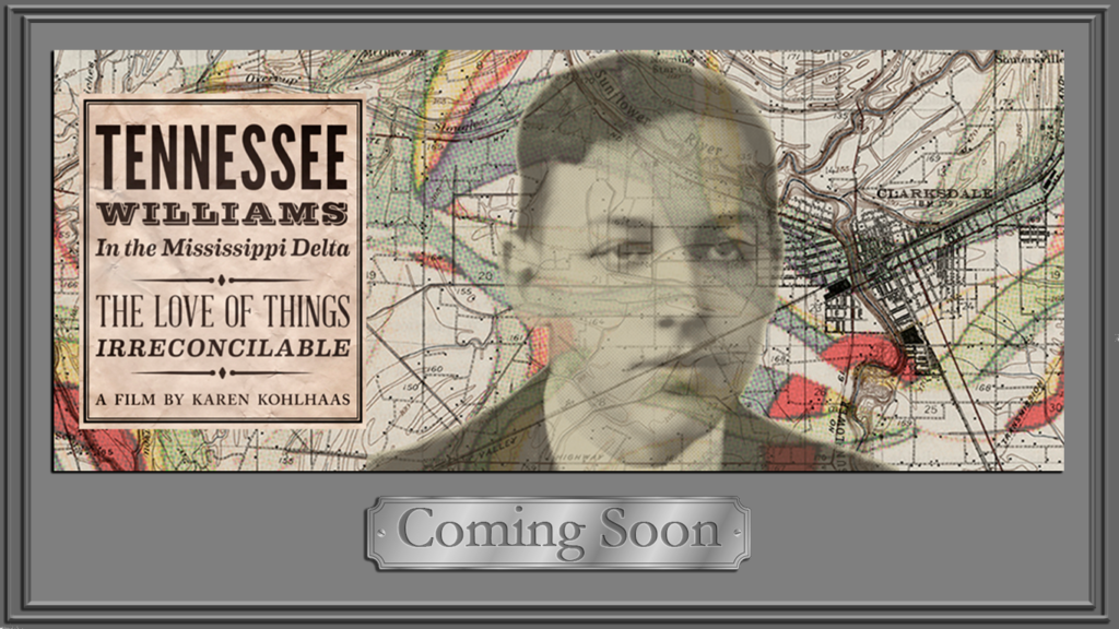 Tennessee Williams in the Mississippi Delta Documentary Coving Soon